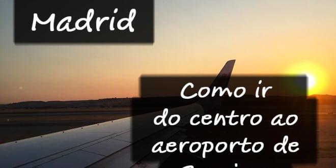 Traslado do aeroporto ao centro de Madrid