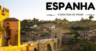 8 dicas para facilitar seu planejamento de viagem a Espanha