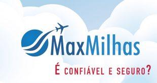 O site MaxMilhas é confiável e seguro