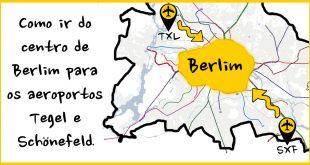 Como ir do aeroporto (Tegel e Schönefeld) ao centro de Berlim