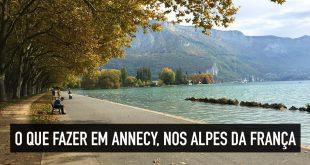 O que fazer, onde ficar e os principais pontos turísticos de Annecy