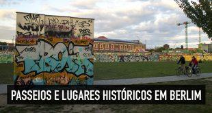 Lugares históricos para conhecer num passeio/tour em Berlim