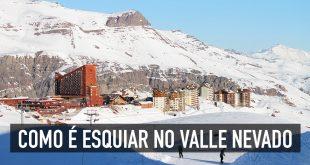 Como é esquiar no Valle Nevado