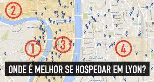 Onde se hospedar em Lyon: mapa e dicas dos melhores bairros