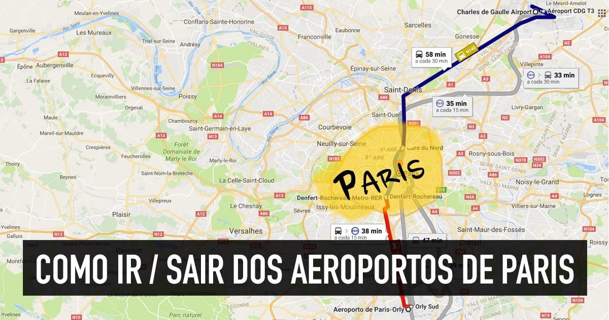 mapa paris aeroportos Como ir do aeroporto (CDG, Orly e Beauvais) ao centro de Paris  mapa paris aeroportos