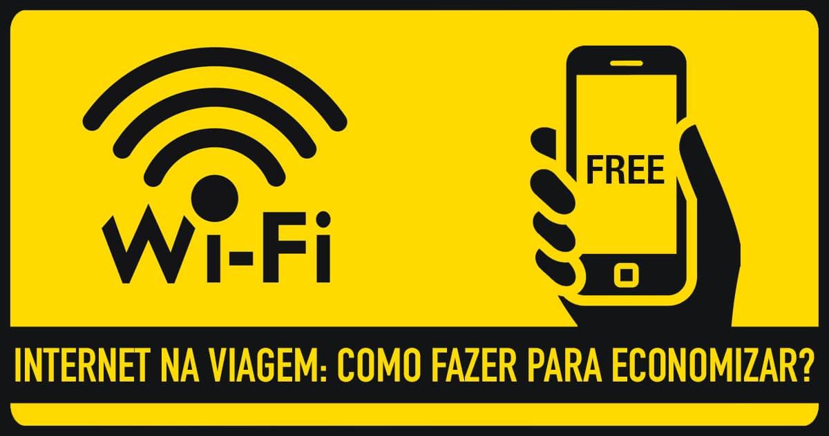 Internet na viagem / Wi-Fi Grátis