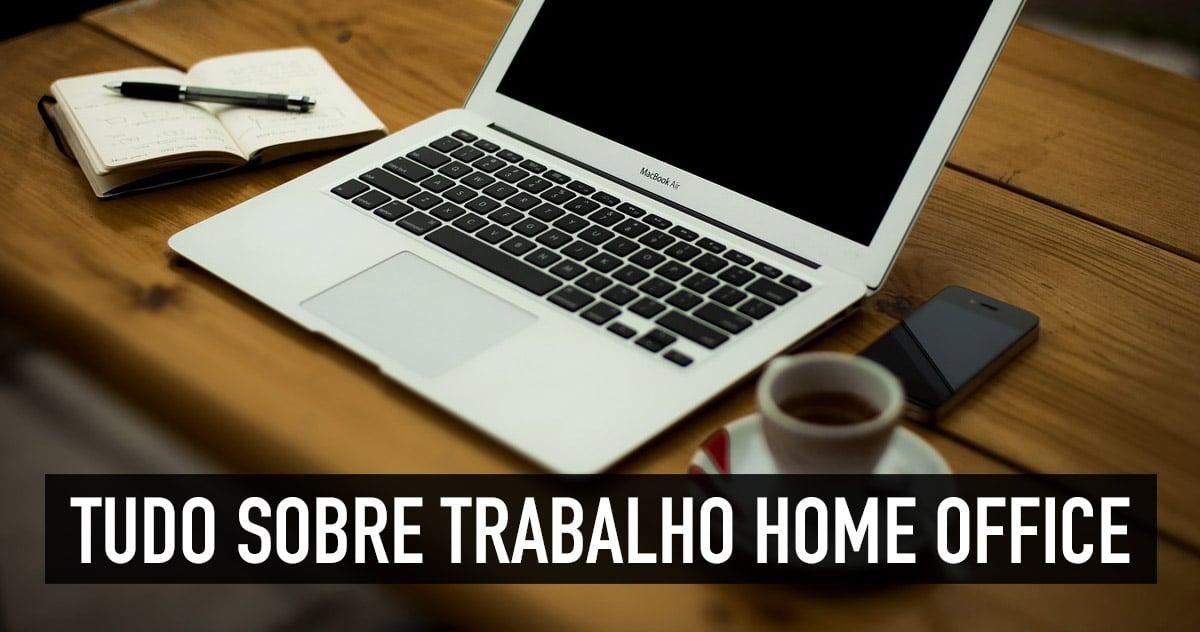 Trabalho home office e freelancer
