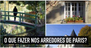 6 cidades imperdíveis perto de Paris para visitar e ir de trem