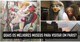 Museus em Paris: os 7 principais e imperdíveis museus parisienses