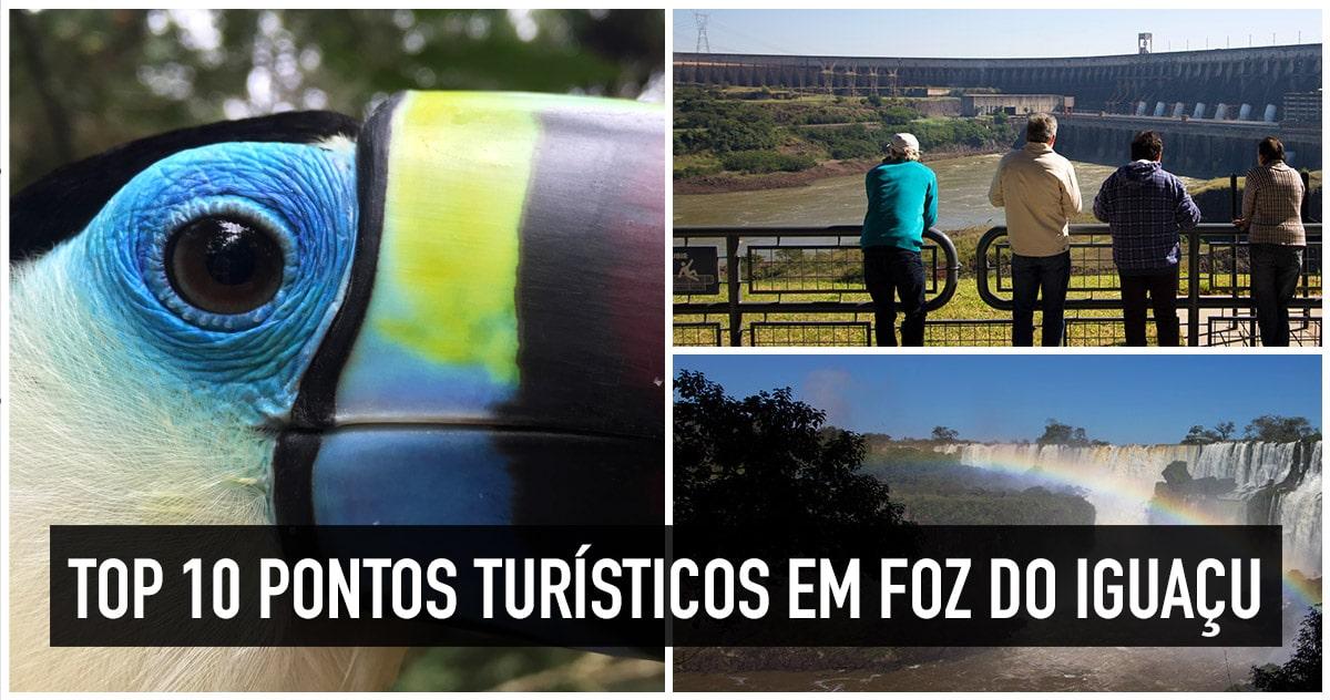 Pontos turísticos de Foz do Iguaçu, no Paraná