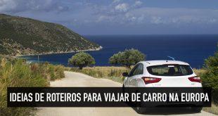 Ideias de rotas para alugar um carro na Europa