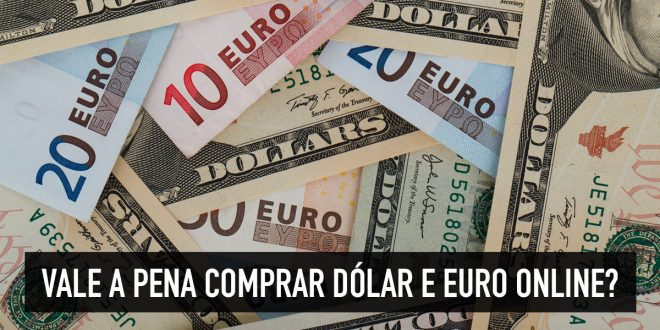 Vale a pena comprar euros online?