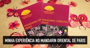 Mandarin Oriental: minha experiência em um hotel palácio de Paris