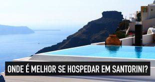 Onde ficar em Santorini: as principiais cidades turísticas da ilha