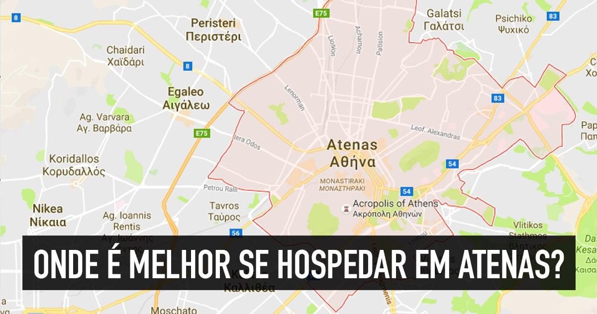 Onde é melhor ficar hospedado em Atenas?