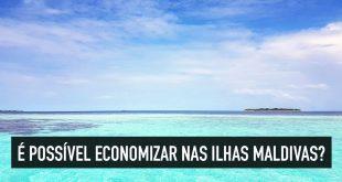 Maldivas mais barato: guia passo-a-passo para conhecer o paraíso