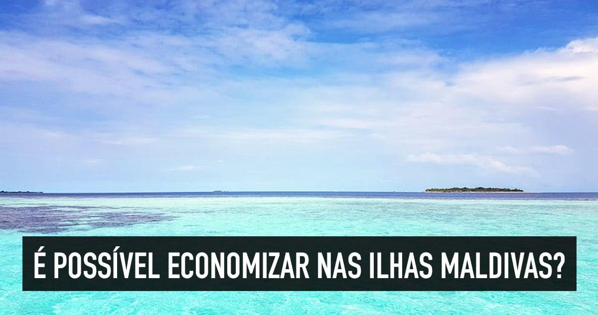 Maldivas mais barato  guia passo-a-passo para conhecer o paraíso   Quero  Viajar Mais 7bcfe30e90