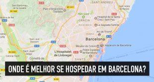 Onde ficar em Barcelona: melhores bairros e hotéis bem localizados