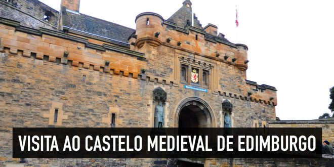 Castelo Medieval de Edimburgo