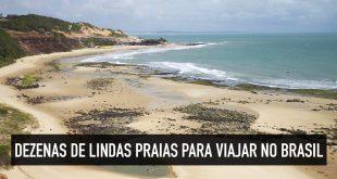 Lindas praias para viajar no Brasil