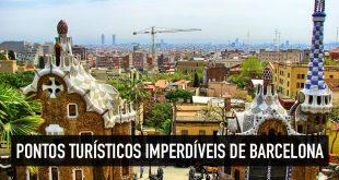 Pontos turísticos de Barcelona: mapa dos principais e imperdíveis