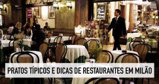 Pratos típicos e restaurantes de Milão