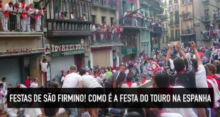 Festas de São Firmino e a festa do touro de Pamplona, na Espanha