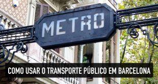 Transporte público de Barcelona: como se locomover na cidade?