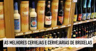 Cerveja belga: rota das melhores cervejas em Bruxelas / Bélgica