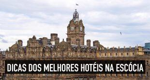 10 melhores hotéis na Escócia para fazer sua viagem valer a pena