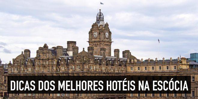 Melhores hotéis da Escócia