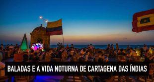 Noite e vida noturna em Cartagena