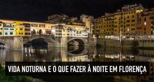 Baladas, vida noturna e o que fazer à noite em Florença