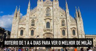 Roteiro em Milão para 1, 2, 3, 4 ou mais dias de viagem