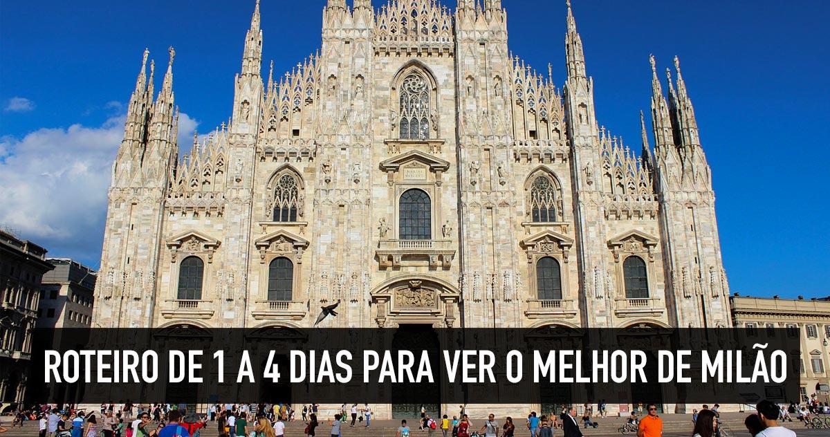 85d27d573 Roteiro em Milão para 1, 2, 3, 4 ou mais dias de viagem