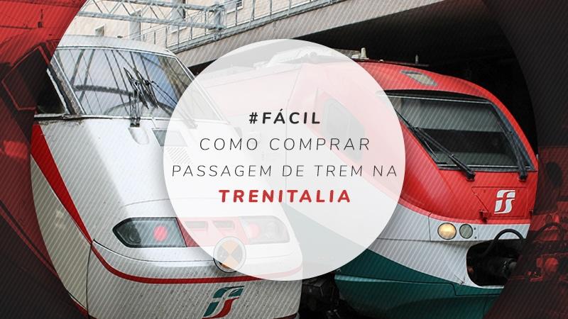9adffe7abf Trem na Itália  dicas de como comprar passagens na Trenitalia ...
