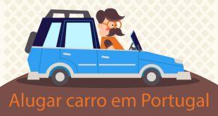 Aluguel de carro em Portugal: dicas e como funciona