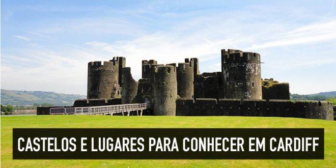 Castelos em Cardiff, no País de Gales