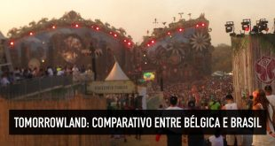 Tomorrowland na Bélgica e Brasil – Entenda a magia do festival!