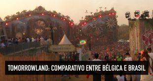 Tomorrowland: Bélgica ou Brasil?