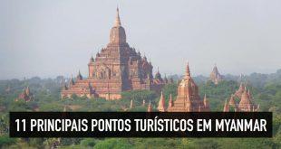 Pontos turísticos em Myanmar, na Ásia