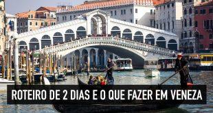 Roteiro de dois dias em Veneza: ebook completo do blog ITALIAna