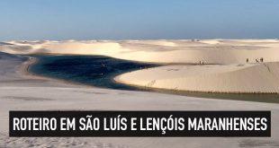 Roteiro em São Luís e Lençóis Maranhenses