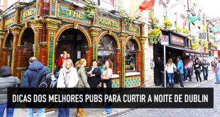 Dicas dos 10 melhores pubs de Dublin para agitar sua noite