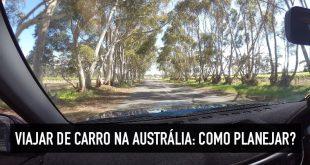 Road trip de carro na Austrália: tudo o que você precisa saber