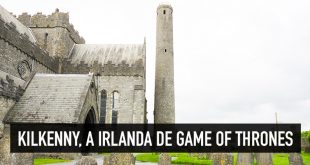 Bem-vindos a Kilkenny, a Irlanda medieval de Game of Thrones