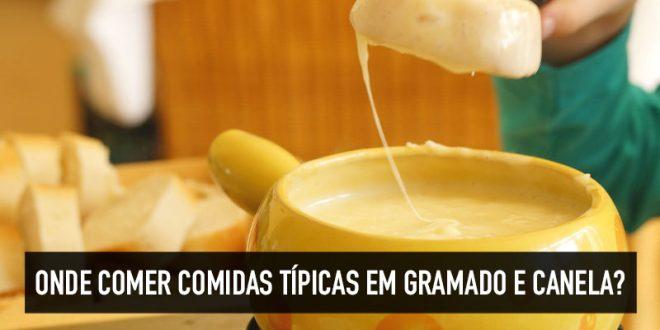 Comidas típicas em Gramado e Canela