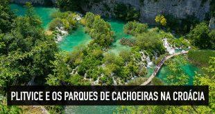 Parques de cachoeiras na Croácia