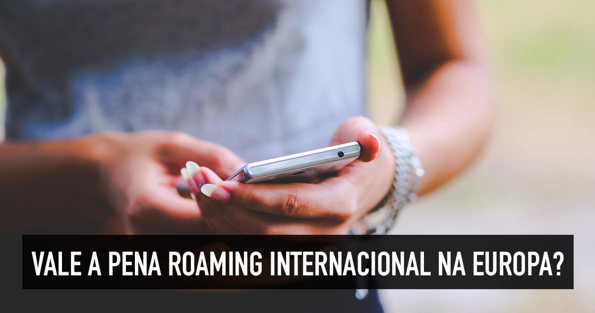 6e1d9b5948 Roaming internacional de celular na Europa  Vivo