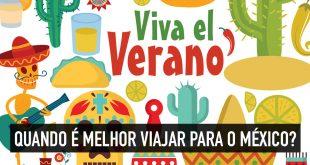 México: qual é melhor viajar?